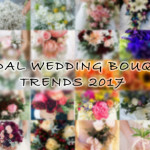 Bridal Bouquet Trends 2017